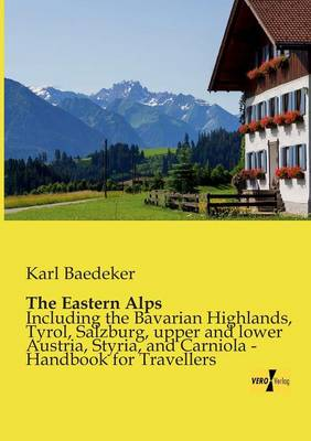 The Eastern Alps (Paperback)