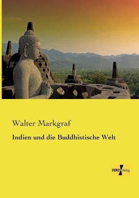 Indien Und Die Buddhistische Welt (Paperback)