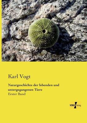 Naturgeschichte Der Lebenden Und Untergegangenen Tiere (Paperback)