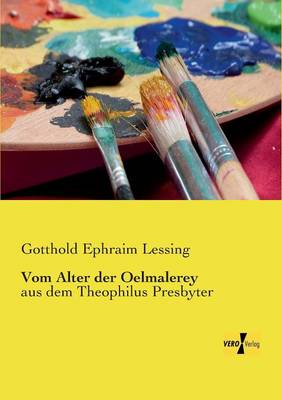 Vom Alter der Oelmalerey (Paperback)