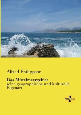 Das Mittelmeergebiet (Paperback)