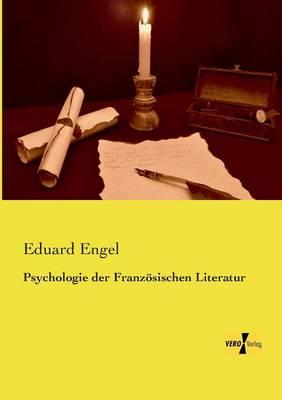 Psychologie Der Franzosischen Literatur (Paperback)