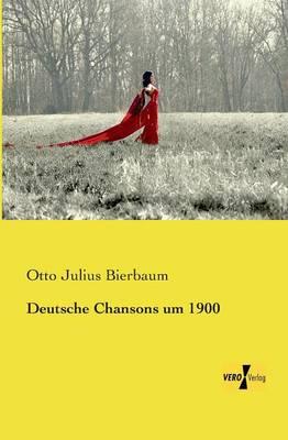 Deutsche Chansons Um 1900 (Paperback)