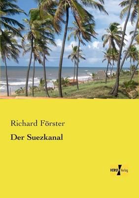 Der Suezkanal (Paperback)