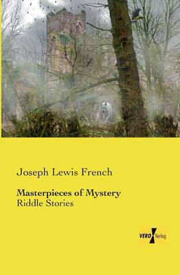 Masterpieces of Mystery: Ghost Stories (Paperback)