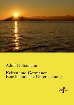 Kelten Und Germanen (Paperback)