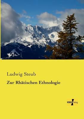 Zur Rhatischen Ethnologie (Paperback)