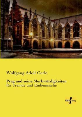 Prag Und Seine Merkwurdigkeiten (Paperback)