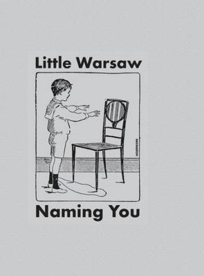 Little Warsaw - Naming You. Secession (Paperback)