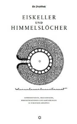 Eiskeller Und Himmelslocher (Paperback)