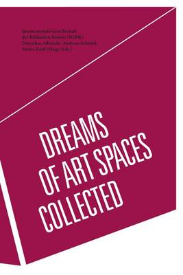 Dreams of Art Spaces Collected (Paperback)