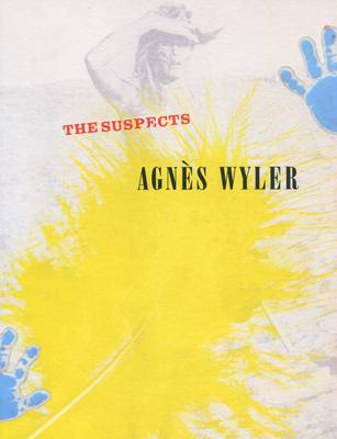 Agnes Wyler - The Suspects (Paperback)