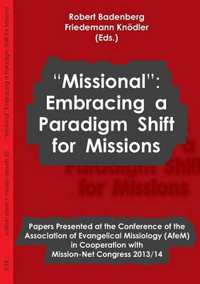 Missional: Embracing a Paradigm Shift for Missions (Paperback)