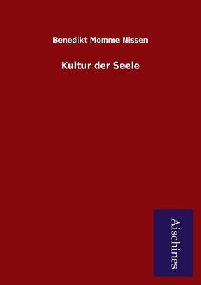 Kultur Der Seele (Paperback)