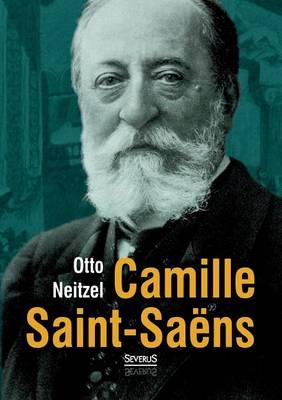 Camille Saint-Sa ns (Paperback)