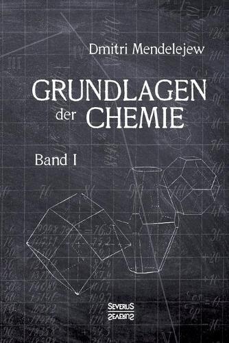 Grundlagen Der Chemie - Band I (Paperback)