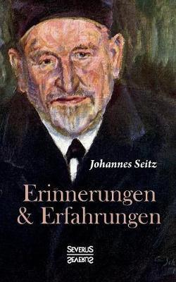 Erinnerungen Und Erfahrungen (Paperback)