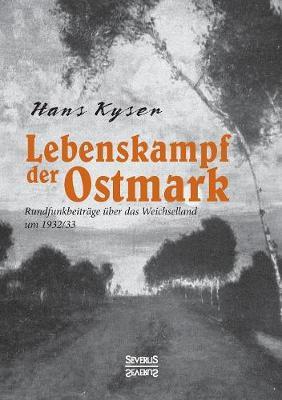 Lebenskampf Der Ostmark (Paperback)