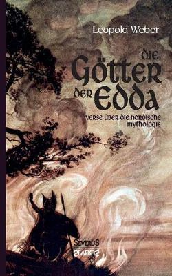 Die G tter Der Edda (Paperback)