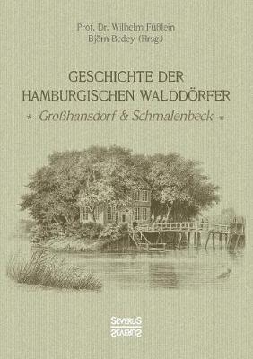 Geschichte Der Hamburgischen Walddorfer (Paperback)