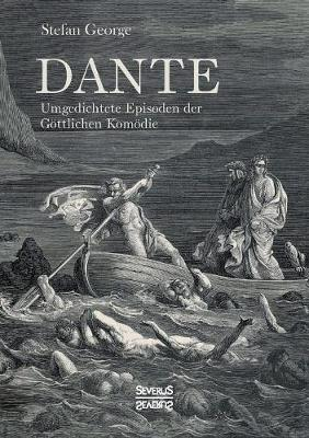 Dante. Umgedichtete Episoden Der Gottlichen Komodie (Paperback)