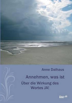 Annehmen, Was Ist (Paperback)