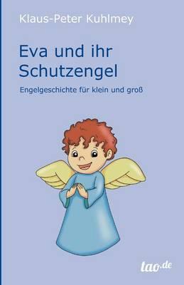Eva Und Ihr Schutzengel (Paperback)