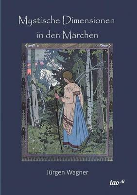 Mystische Dimensionen in Den Marchen (Paperback)
