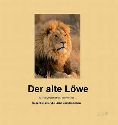 Der Alte Lowe (Hardback)