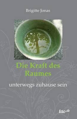 Die Kraft Des Raumes (Paperback)