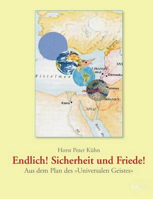 Endlich! Sicherheit Und Friede! (Paperback)