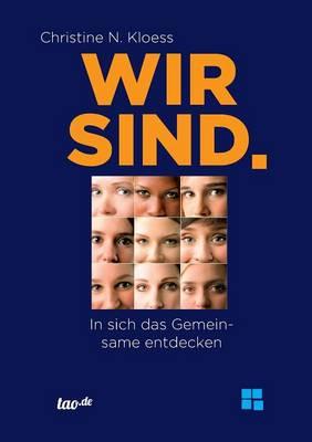 Wir Sind. (Paperback)
