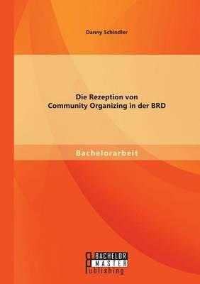 Die Rezeption Von Community Organizing in Der Brd (Paperback)