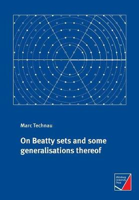 On Beatty Sets and Some Generalisations Thereof (Paperback)