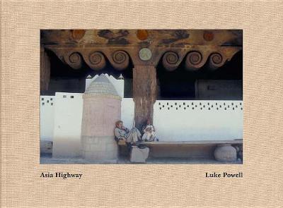 Luke Powell: Asia Highway (Hardback)