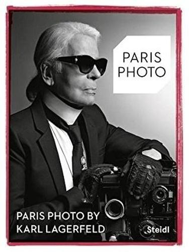 Paris Photo by Karl Lagerfeld (Paperback)