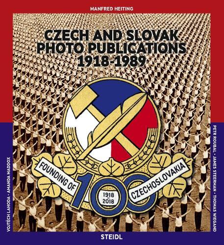 Manfred Heiting: Czech and Slovak Photo Publications: 1918-1989 (Hardback)