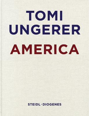 Tomi Ungerer: America (Hardback)