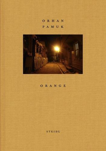 Orhan Pamuk: Orange (Hardback)