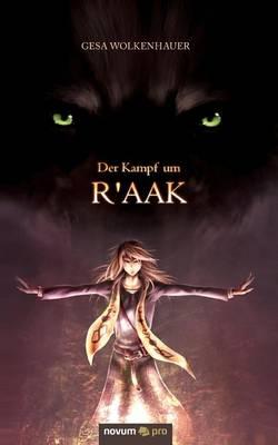Der Kampf Um R'Aak (Paperback)