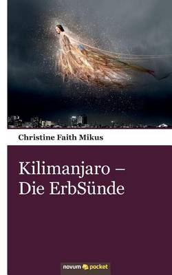 Kilimanjaro - Die Erbsunde (Paperback)