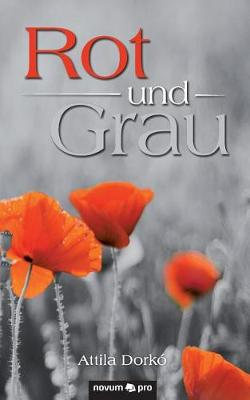 Rot Und Grau (Paperback)