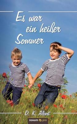 Es War Ein Heier Sommer (Paperback)
