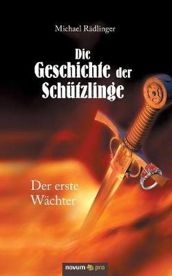 Die Geschichte Der Sch tzlinge (Paperback)