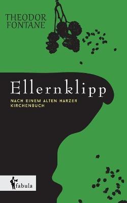 Ellernklipp: Nach Einem Harzer Kirchenbuch (Paperback)