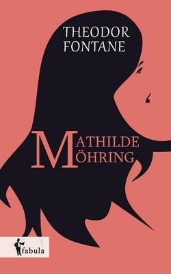 Mathilde Moehring (Paperback)