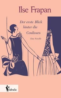 Der Erste Blick Hinter Die Coulissen. Eine Novelle (Paperback)