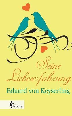 Seine Liebeserfahrung (Paperback)