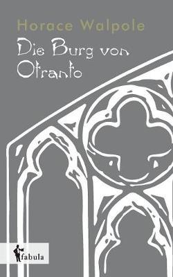 Die Burg Von Otranto (Paperback)