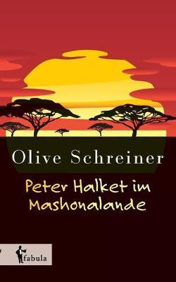 Peter Halket Im Mashonalande (Paperback)